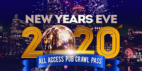 New Year's Eve ALL ACCESS Pub Crawl tickets