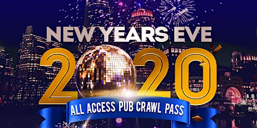 New Year's Eve ALL ACCESS Pub Crawl