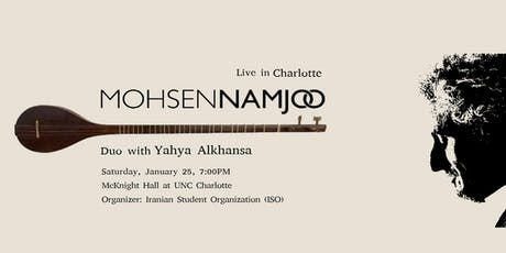 Mohsen Namjoo Duo with Yahya Alkhansa Live in Charlotte tickets