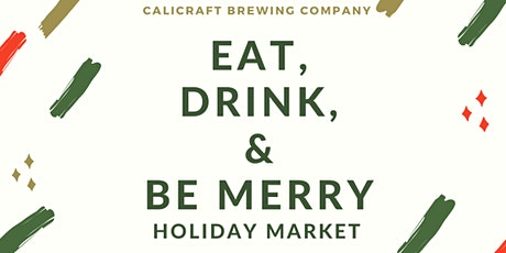 Eat, Drink, And Be Merry: Holiday Craft Market tickets