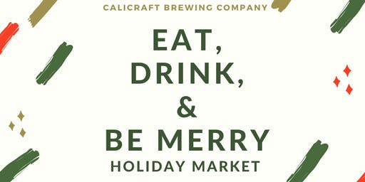 Eat, Drink, And Be Merry: Holiday Craft Market