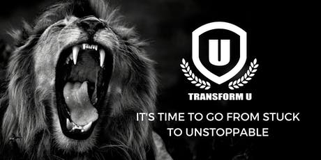 TRANSFORM U LIVE - 3 Day Conference to Life Mastery  tickets