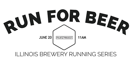Beer Run -Pilot Project Brewing  Part of the 2020 IL Brewery Running Series