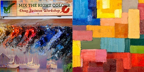 Mix the Right Colour Every Time (Oil & Acrylic) - Painting Workshop with Doug Swinton tickets