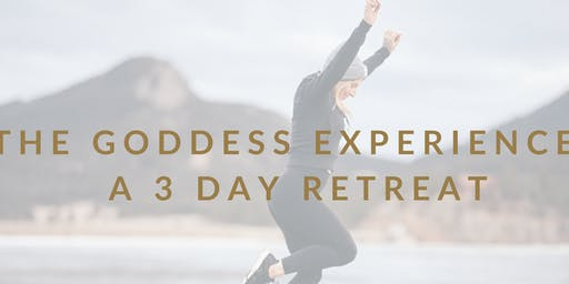The Goddess Experience 3-Day Retreat