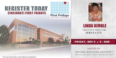 Cincinnati First Fridays with Linda Kimble, Ex Director, Serve City tickets