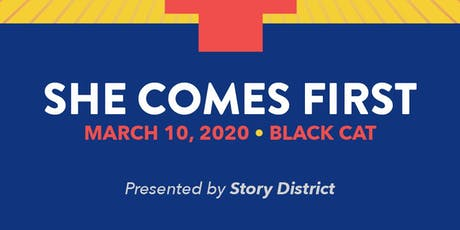 Story District: She Comes First tickets