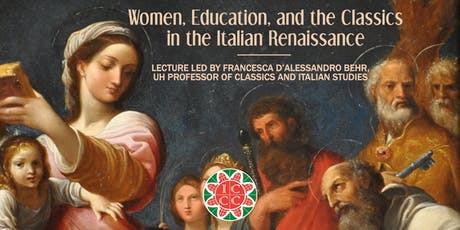 Women, Education, and the Classics  in the Italian Renaissance tickets