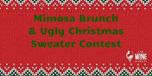 Mimosa Brunch & Ugly Christmas Sweater Contest