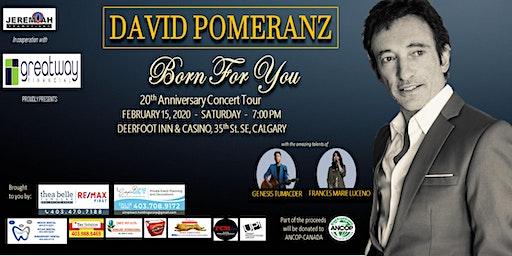 "David Pomeranz ""Born For You"" 20th Anniversary Concert Tour"