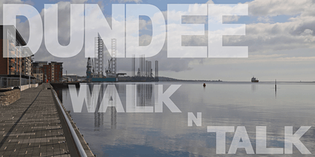 Dundee Walk N Talk Networking on the move tickets