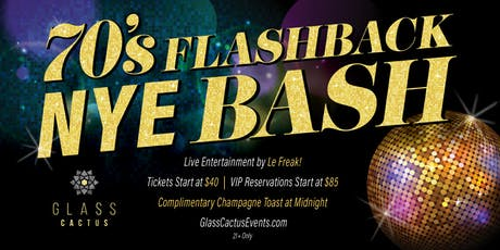 """""""70s Flashback"""" New Years Eve Party featuring Le Freak at Glass Cactus tickets"""