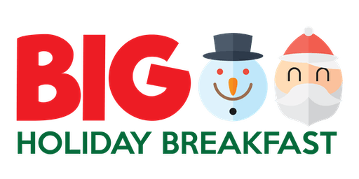 BIG Holiday Breakfast 2019