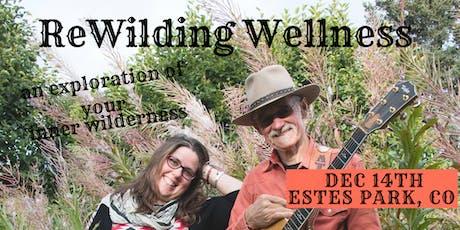 ReWilding Wellness Retreat tickets