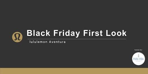 Black Friday First Look at lululemon Aventura