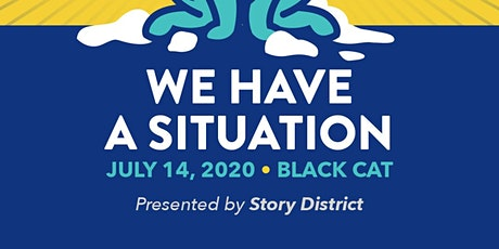 Story District: We Have a Situation tickets