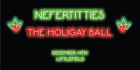 NEFERTITTIES: The Holigay Ball tickets