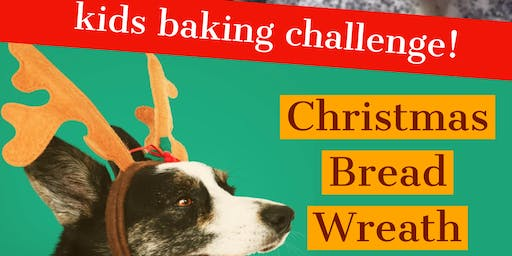 Christmas Bread Wreath, Kids Baking Challenge