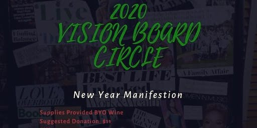 2020 VISION BOARD CIRCLE - New Year Manifestation