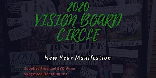 2020 VISION BOARD CIRCLE - New Year Manifestation