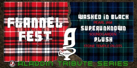 FLANNEL FEST w/Washed in Black, Superunknown, and Plush tickets