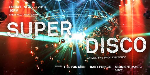 SuperDisco: An Immersive Disco Experience in Brooklyn