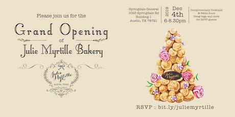 Julie Myrtille Bakery Grand Opening tickets