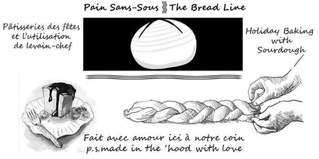 Holiday POP UP Sourdough DIY Skillshare from The Bread Line in NDG tickets