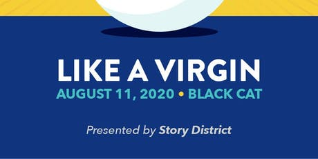 Story District: Like A Virgin tickets