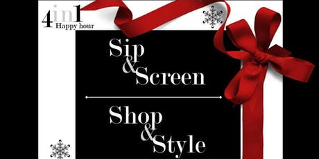 4-in-1 Happy Hour: Sip & Screen / Shop & Style tickets