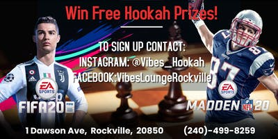 Vibes Hookah Lounge FIFA20 & Madden20 Tournament!