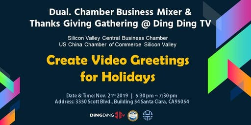 Dual. Chamber Business Mixer & Thanks Giving Gathering @Ding Ding TV