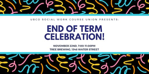 UBCSUO Social Work Course Union presents End of Term Celebration