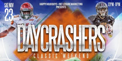 Happy Hour Day Crashers Florida Classic Weekend Saturday Nov. 23
