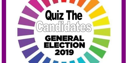 Quiz The Candidates - General Election Hustings Neath