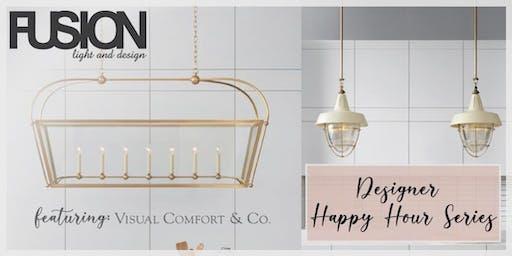 FUSION Light and Design | Designer Happy Hour Series - Visual Comfort