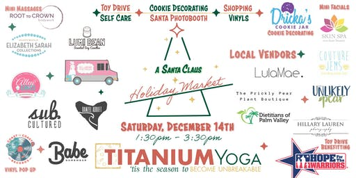 'Tis the season to Become Unbreakable, A Santa Claus Holiday Market