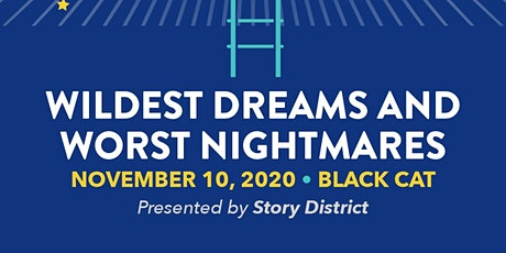 Story District: Wildest Dreams and Worst Nightmares tickets
