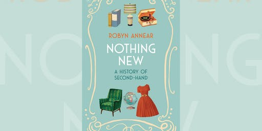 Robyn Annear: Nothing New - Castlemaine