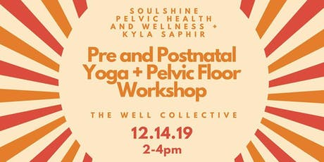 Pre and Postnatal Yoga + Pelvic Floor Workshop tickets