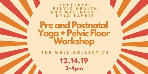 Pre and Postnatal Yoga + Pelvic Floor Workshop