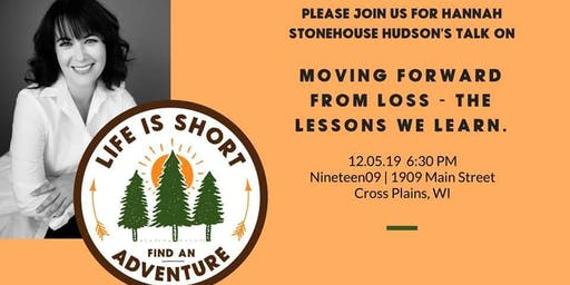 Moving Forward from Loss - the lessons we learn.