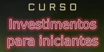 CURSO INVESTIMENTOS PARA INICIANTES