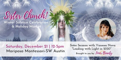 Sister Church Winter Solstice Celebration & Holiday Marketplace tickets