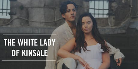 The White Lady of Kinsale  tickets