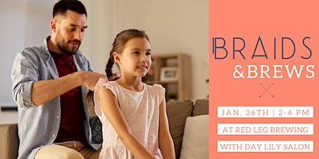 Braids and Brews tickets