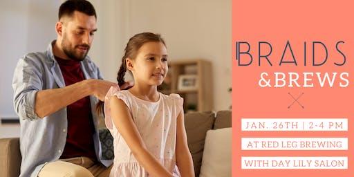 Braids and Brews
