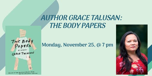 Author Grace Talusan: The Body Papers