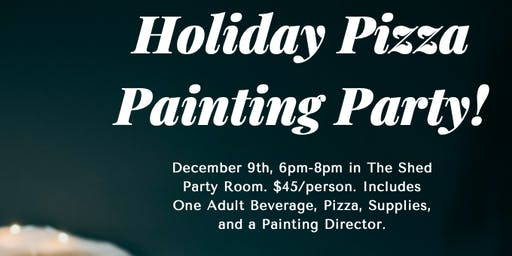Holiday Pizza Painting Party!