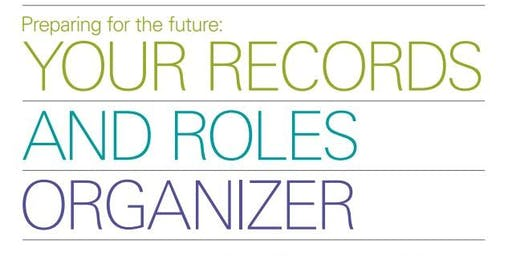 Preparing for the Future~ Your Records and Roles